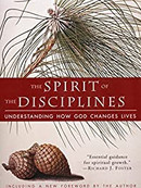 The Spirit of the Disciplines- understanding how God changes lives by Dallas Willard