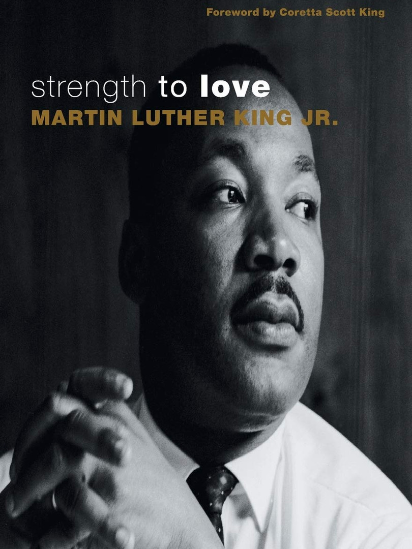 Strength To Love by Martin Luther King Jr.