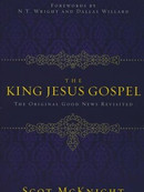 The King Jesus Gospel by Scot McKnight