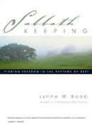 Sabbath Keeping by Lynne m. Baab