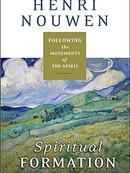Spiritual Formation by Henri Nouwen