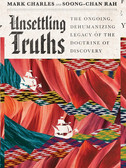 Unsettling Truths by Mark Charles & Soong-Chan Rah