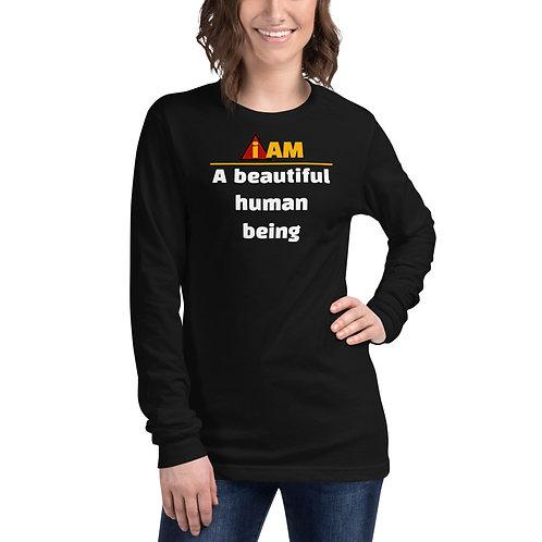 i am a beautiful human being Long Sleeve Tee