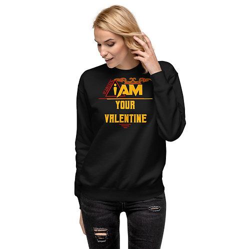i am your valentine women's Fleece Pullover