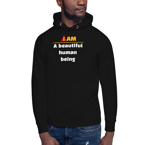 i am a beautiful human being Hoodie