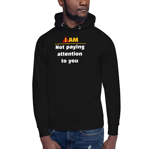 i am not paying attention to you mens Hoodie