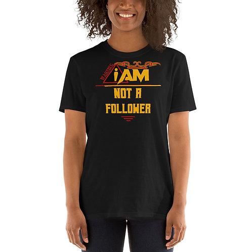 i am not a follower women's T-Shirt