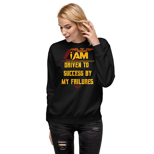 i am driven to success by my failures women's Fleece Pullover