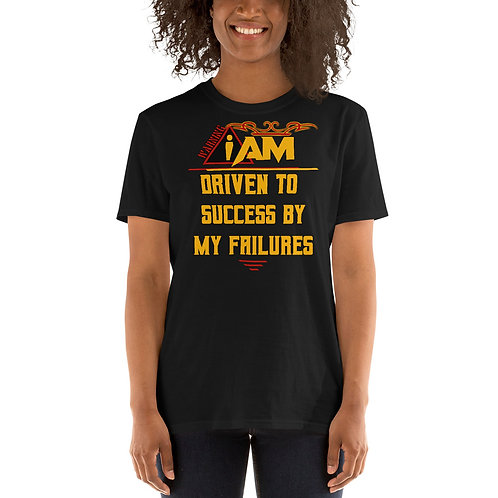 i am driven to success by my failures women's T-Shirt