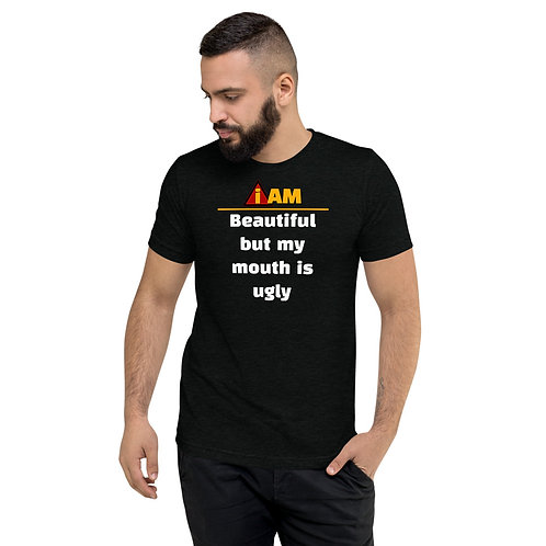 i am beautiful but my mouth is ugly men's t-shirt