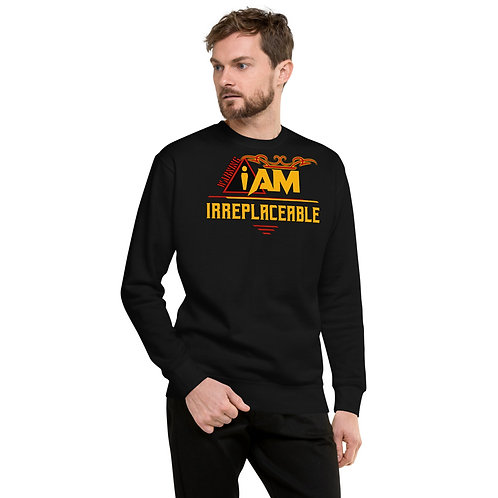 i am irreplaceable men's Fleece Pullover