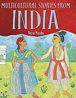 Multicultural Stories Stories From India