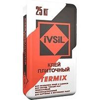 Клей плиточный IVSIL TERMIX 25кг цена