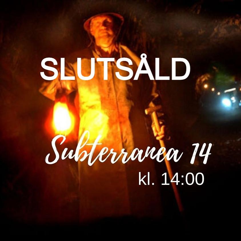 Subterranea 14