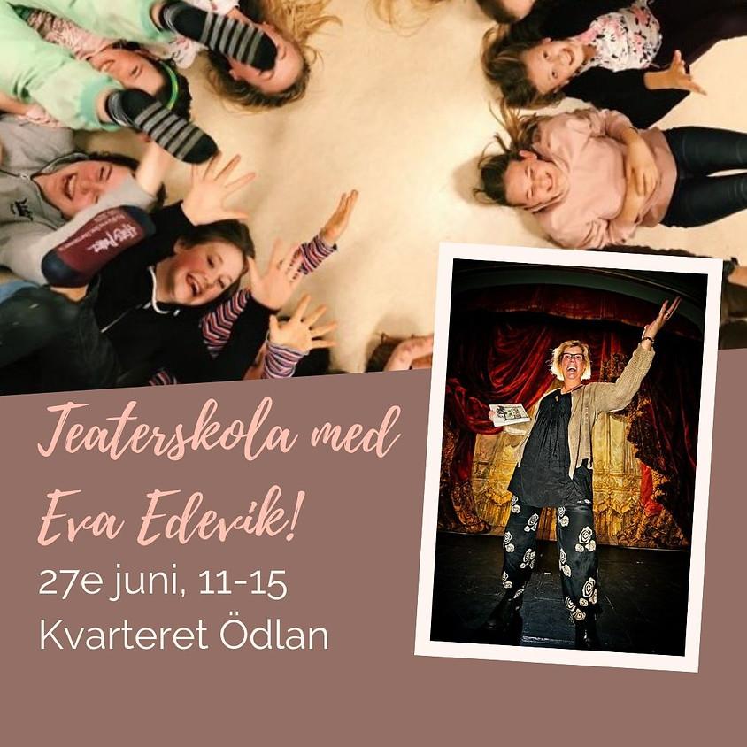 Teaterskola med Eva Edevik