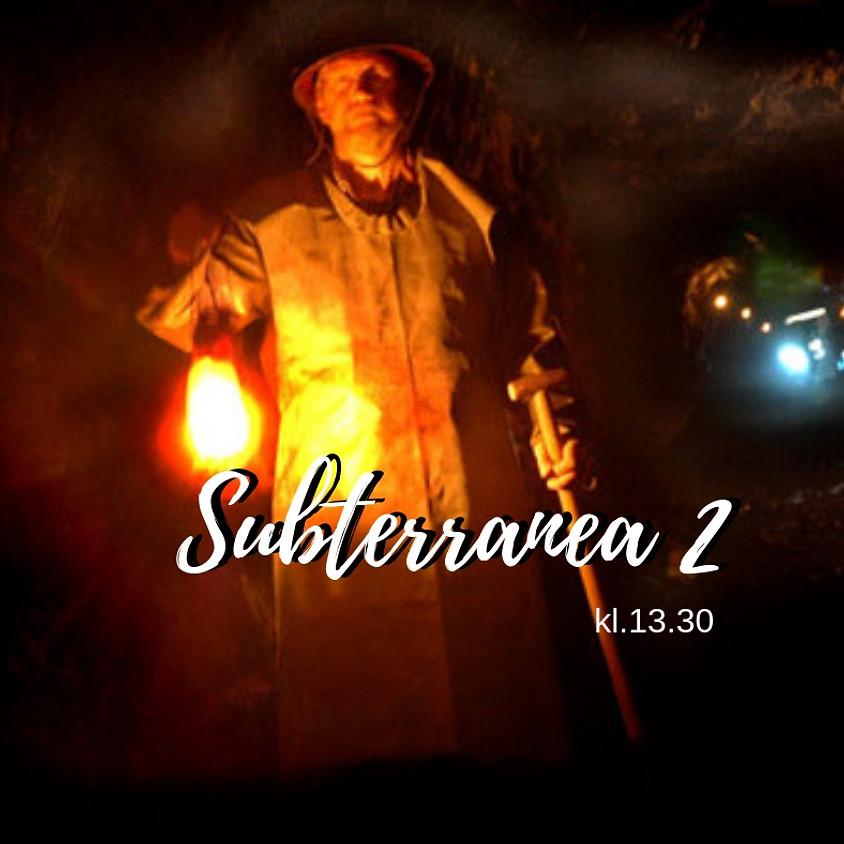Subterranea 2