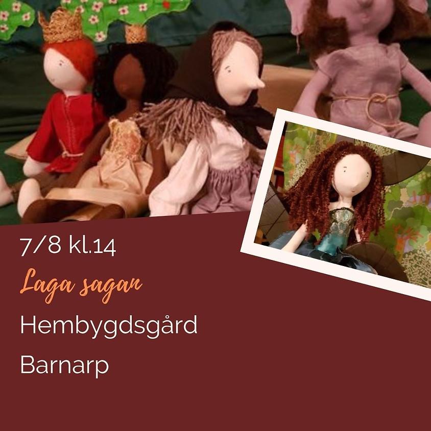 Laga sagan - Sommarkul Barnarp