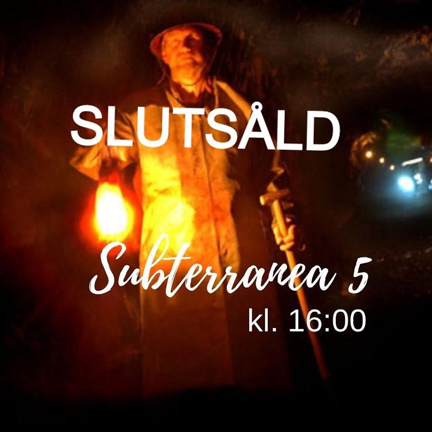 Subterranea 5
