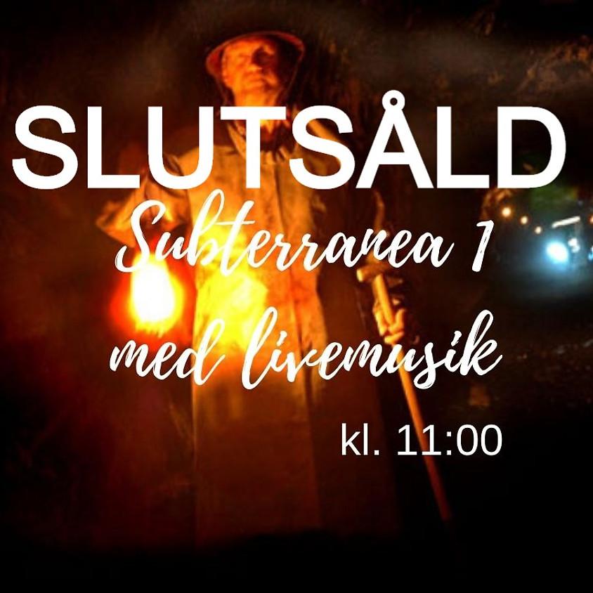 Invingning och Subterranea 1 med livemusik/världspremiär