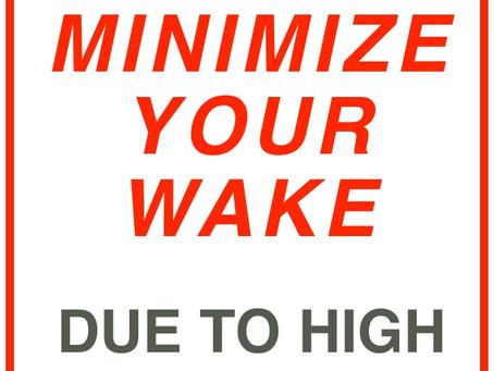 Minimize Boat Wakes