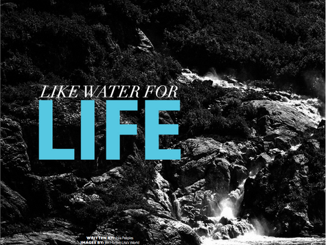 Like Water For Life