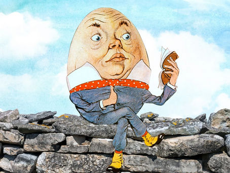 Humpty Dumpty and All the Kings Men