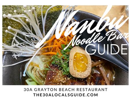 Nanbu Noodle Bar Guide | 30A Locals Guide