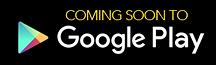 googleplay-comingsoon.png