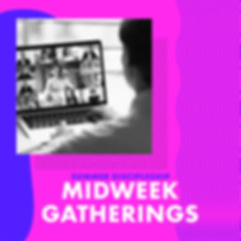 midweek gatherings 1.jpg