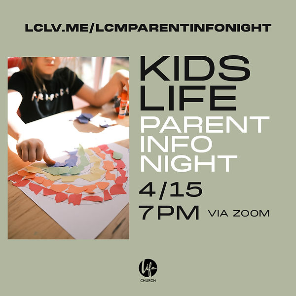 LCM KIDS LIFE INFO SESSION SM.jpg