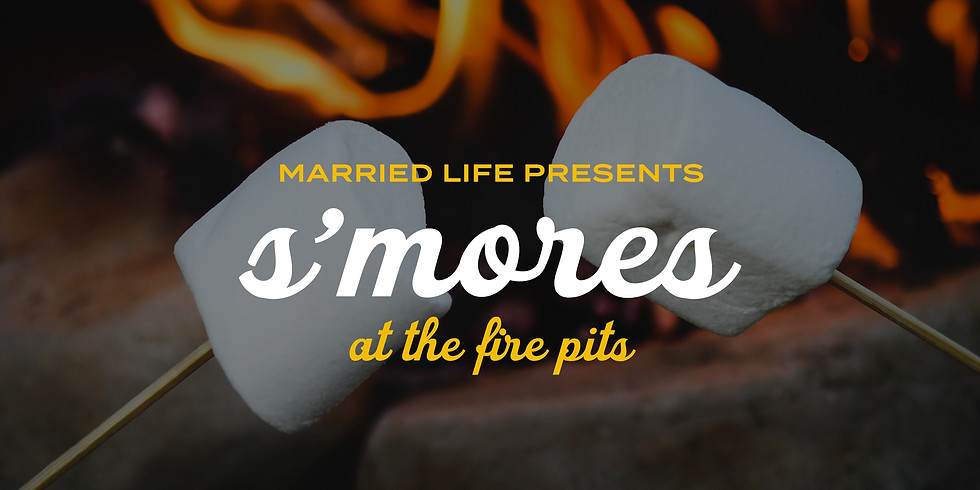 MARRIED LIFE S'MORES (1)