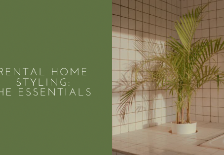 Rental Home Styling: The Essentials