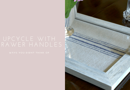 Upcycle with drawer handles: ways you didn't think of!