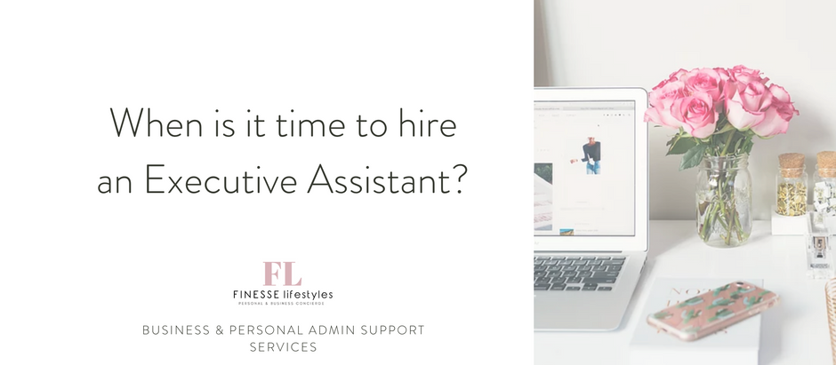 When is it time to hire an Executive Assistant?
