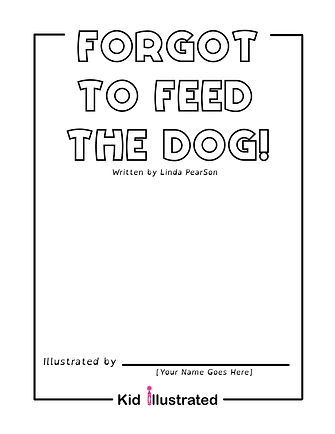 Forgot to Feed the Dog! Cover.jpg