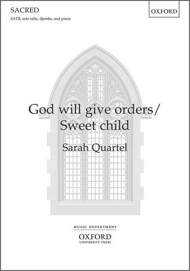 God will give orders/Sweet child