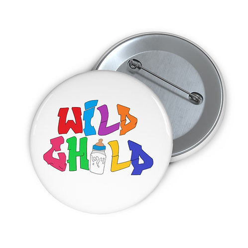 Wild Child Pin Buttons