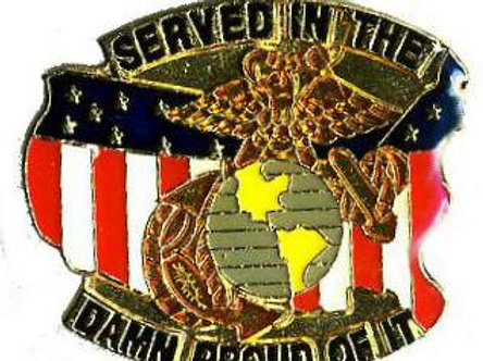 SERVED IN THE (Marines) DAMN PROUD OF IT SKU 1113