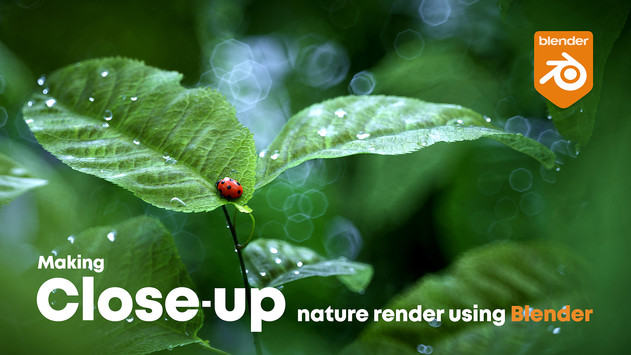 Making a CLOSE-UP nature render using Blender