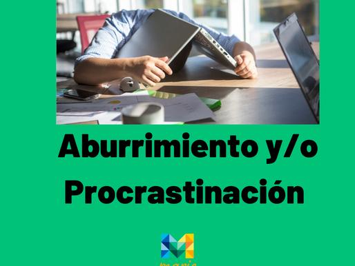 Aburrimiento o Procrastinación