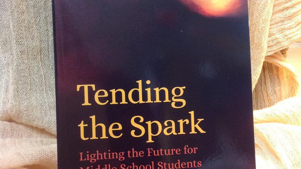 Tending the Spark