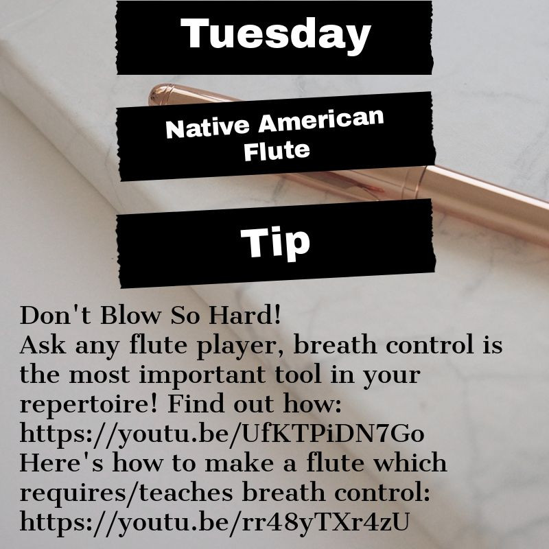 Native American Flute Playing Tip