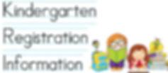 Kindergarten Registration Information Pic