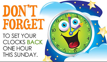 Don't Forget to Set your Clocks Back One Hour this Sunday