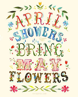 april showers bring may flowers.jpg