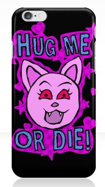 Hug Me or Die