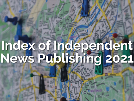 LAUNCH EVENT | Index of Independent News Publishing 2021