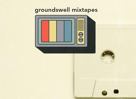 Groundswell Mixtape: Waves Mix