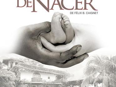 Por primera vez en teatro la novela: El Derecho de Nacer.