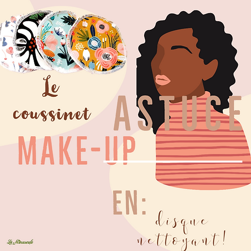 Le Coussinet: Astuce Make-Up